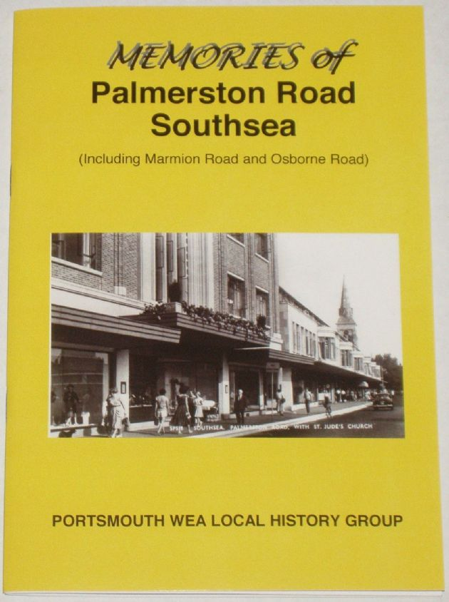 Memories of Palmerston Road Southsea (Including Marmion Road and Osborne Road)